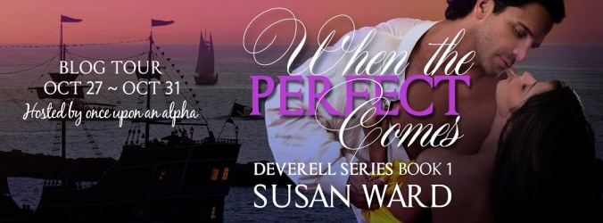 Blog Tour: When The Perfect Comes By Susan Ward